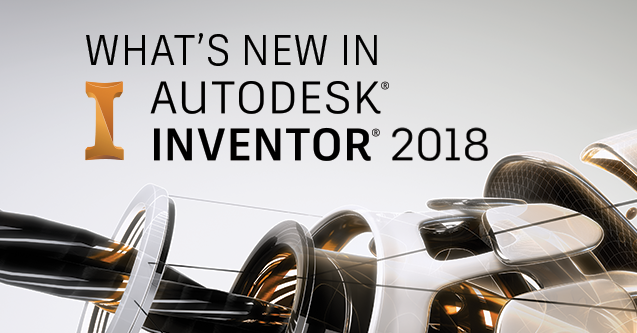 What's New in Autodesk Inventor 2018 - Overview | Search